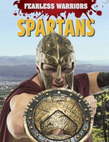 Fearless Warriors: Spartans, Hardback Book