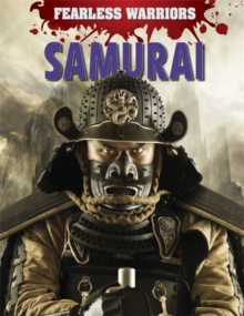 Fearless Warriors: Samurai, Hardback Book