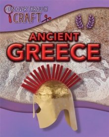 Discover Through Craft: Ancient Greece, Paperback / softback Book