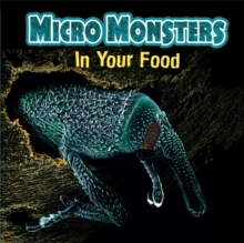 Micro Monsters: In Your Food, Paperback / softback Book