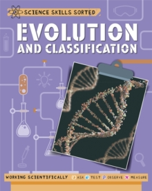 Science Skills Sorted!: Evolution and Classification, Paperback / softback Book