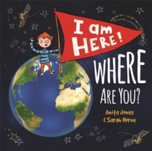I Am Here, Where Are You?, Hardback Book