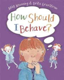 How Should I Behave?, Paperback Book