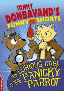EDGE: Tommy Donbavand's Funny Shorts: The Curious Case of the Panicky Parrot, Hardback Book