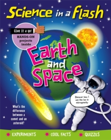 Science in a Flash: Earth and Space, Hardback Book