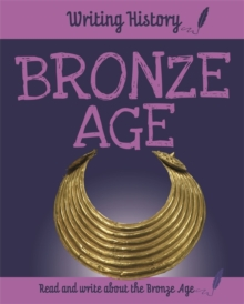 Writing History: Bronze Age, Hardback Book