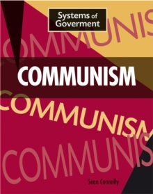 Systems of Government: Communism, Paperback Book
