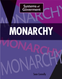 Systems of Government: Monarchy, Paperback / softback Book