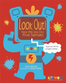 KIDWOW: Look Out! How We Use Our Five Senses, Hardback Book