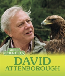 Super Scientists: David Attenborough, Paperback Book