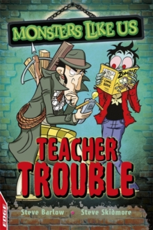 EDGE: Monsters Like Us: Teacher Trouble, Hardback Book