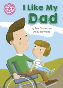 Reading Champion: I Like My Dad : Independent Reading Pink 1A, Hardback Book