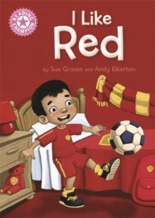 Reading Champion: I Like Red : Independent Reading Pink 1B, Paperback Book