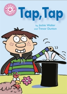 Reading Champion: Tap, Tap : Independent Reading Pink 1B, Hardback Book
