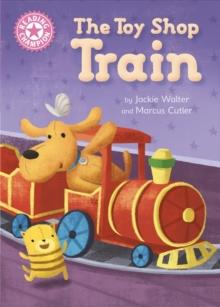 Reading Champion: The Toy Shop Train : Independent Reading Pink 1B, Hardback Book
