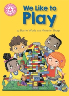 Reading Champion: We Like to Play : Independent Reading Pink 1B, Paperback Book