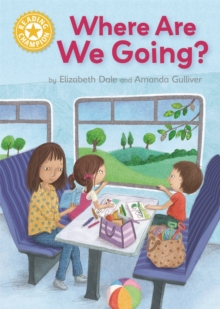 Reading Champion: Where Are We Going? : Independent Reading Yellow 3, Hardback Book