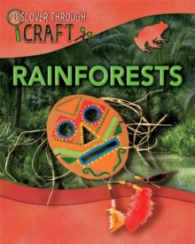 Discover Through Craft: Rainforests, Paperback Book