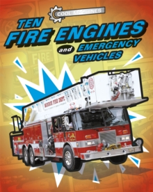 Cool Machines: Ten Fire Engines and Emergency Vehicles, Hardback Book