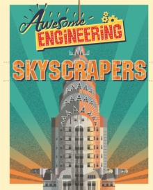 Awesome Engineering: Skyscrapers, Hardback Book
