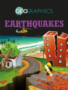 Geographics: Earthquakes, Paperback / softback Book