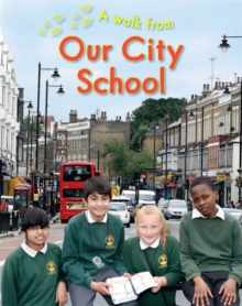 A Walk From Our City School, Paperback / softback Book