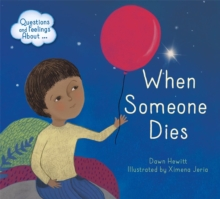 Questions and Feelings About: When someone dies, Hardback Book