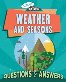 Curious Nature: Weather and Seasons, Hardback Book