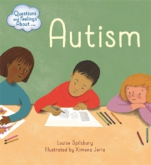 Questions and Feelings About: Autism, Hardback Book