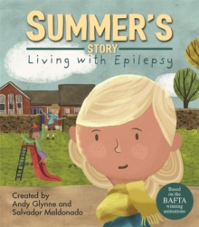 Living with Illness: Summer's Story - Living with Epilepsy, Hardback Book