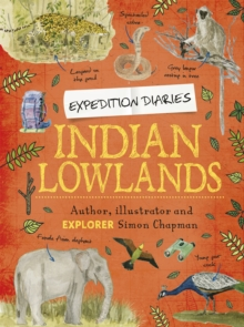 Expedition Diaries: Indian Lowlands, Hardback Book