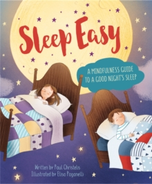 Mindful Me: Sleep Easy: A Mindfulness Guide to Getting a Good Night's Sleep, Hardback Book