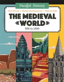 Parallel History: The Medieval World, Hardback Book