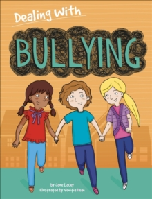 Dealing With...: Bullying, Hardback Book