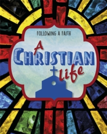 Following a Faith: A Christian Life, Hardback Book