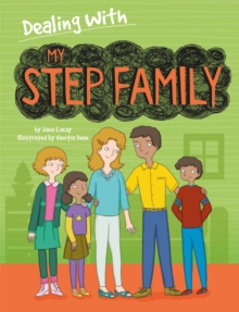 Dealing With...: My Stepfamily, Hardback Book