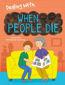 Dealing With...: When People Die, Hardback Book