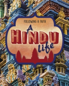 Following a Faith: A Hindu Life, Hardback Book