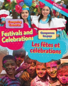Dual Language Learners: Comparing Countries: Festivals and Celebrations (English/French), Hardback Book