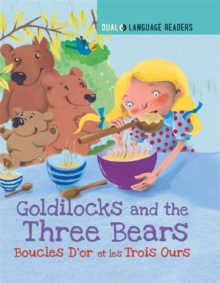 Dual Language Readers: Goldilocks and the Three Bears: Boucle D'or Et Les Trois Ours, Hardback Book