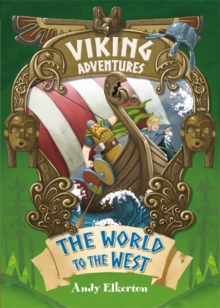 Viking Adventures: The World to the West, Hardback Book