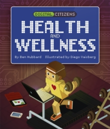 Digital Citizens: My Health and Wellness, Hardback Book