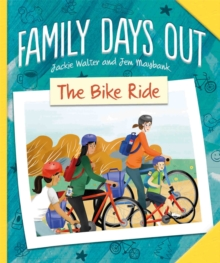 Family Days Out: The Bike Ride, Hardback Book