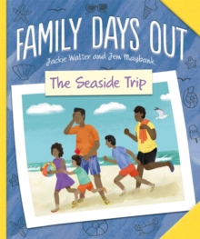Family Days Out: The Seaside Trip, Hardback Book