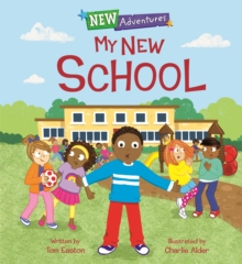 New Adventures: My New School, Hardback Book