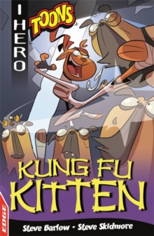 EDGE: I HERO: Toons: Kung Fu Kitten, Paperback Book