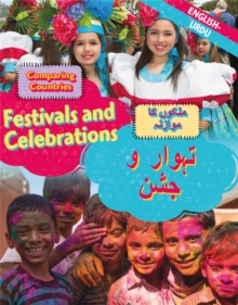 Dual Language Learners: Comparing Countries: Festivals and Celebrations (English/Urdu), Hardback Book