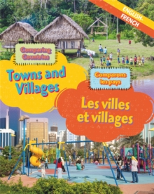 Dual Language Learners: Comparing Countries: Towns and Villages (English/French), Hardback Book