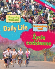 Dual Language Learners: Comparing Countries: Daily Life (English/Polish), Hardback Book