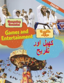 Dual Language Learners: Comparing Countries: Games and Entertainment (English/Urdu), Hardback Book
